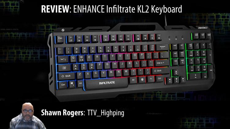 TTV_HIGHPING REVIEWS THE ENHANCE KL2 KEYBOARD